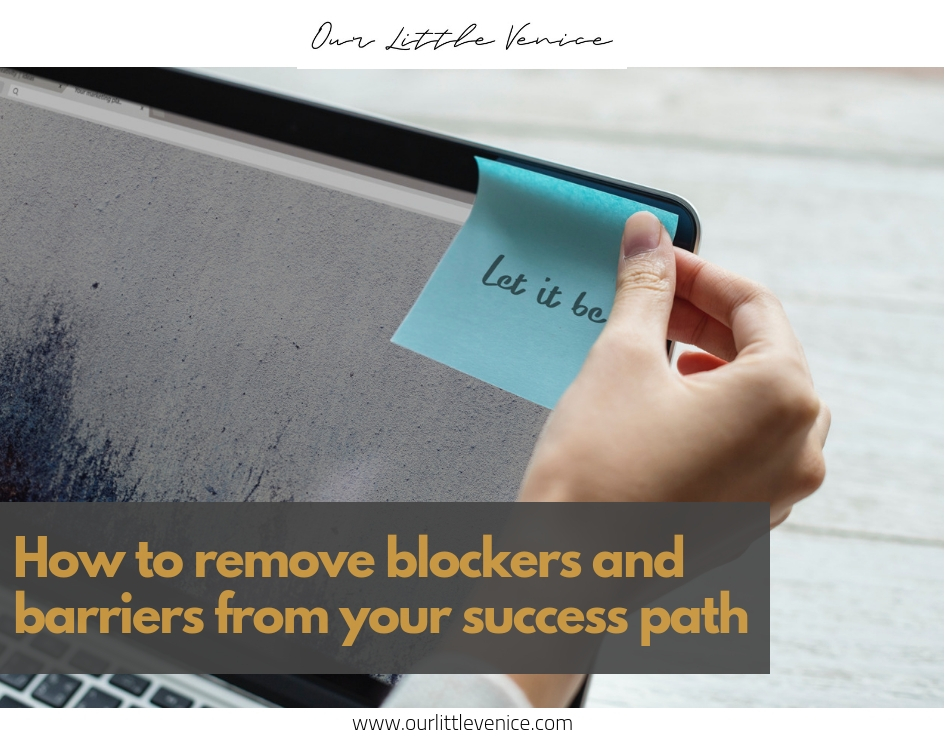 remove blockers and fears from your path.jpg