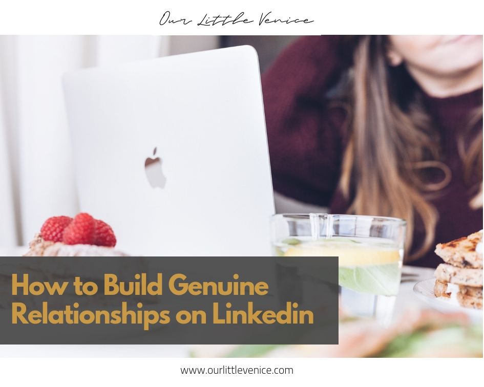 How to build Genuine Relationships on Linkedin