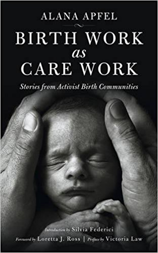 Birth Work as Care Work  presents a vibrant collection of stories and insights from the front lines of birth activist communities. The personal has once more becomes political, and birth workers, supporters, and doulas now find themselves at the fore of collective struggles for freedom and dignity. Articulating a politics of care work in and through the reproductive process, the book brings diverse voices into conversation to explore multiple possibilities and avenues for change. At a moment when agency over our childbirth experiences is increasingly centralized in the hands of professional elites,  Birth Work as Care Work  presents creative new ways to reimagine the trajectory of our reproductive processes. Most importantly, the contributors present new ways of thinking about the entire life cycle, providing a unique and creative entry point into the essence of all human struggle—the struggle over the reproduction of life itself.
