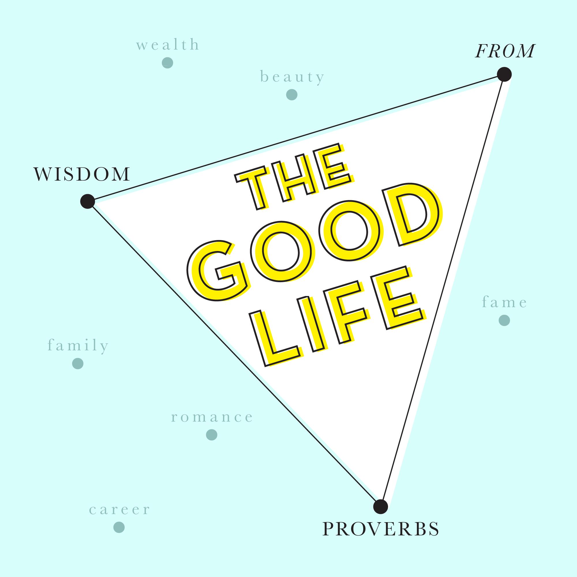 TheGoodLife-Proverbs.png