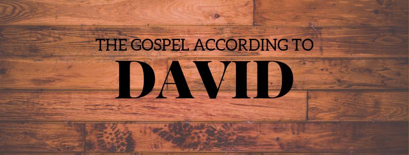 Gospel According to David.png