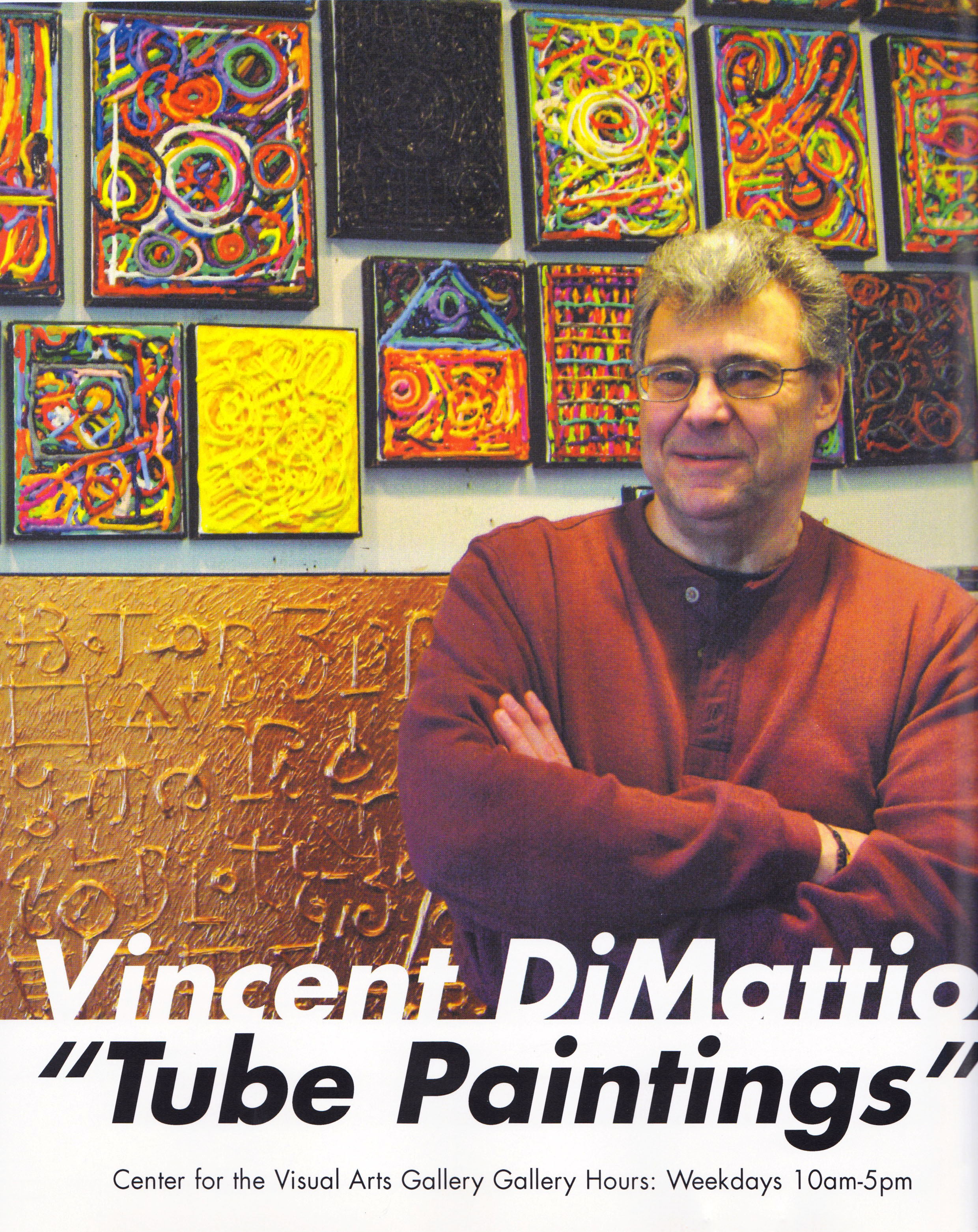 "over 60 ""tube Paintings"" - created in conjunction with Liquitex Paint Company"