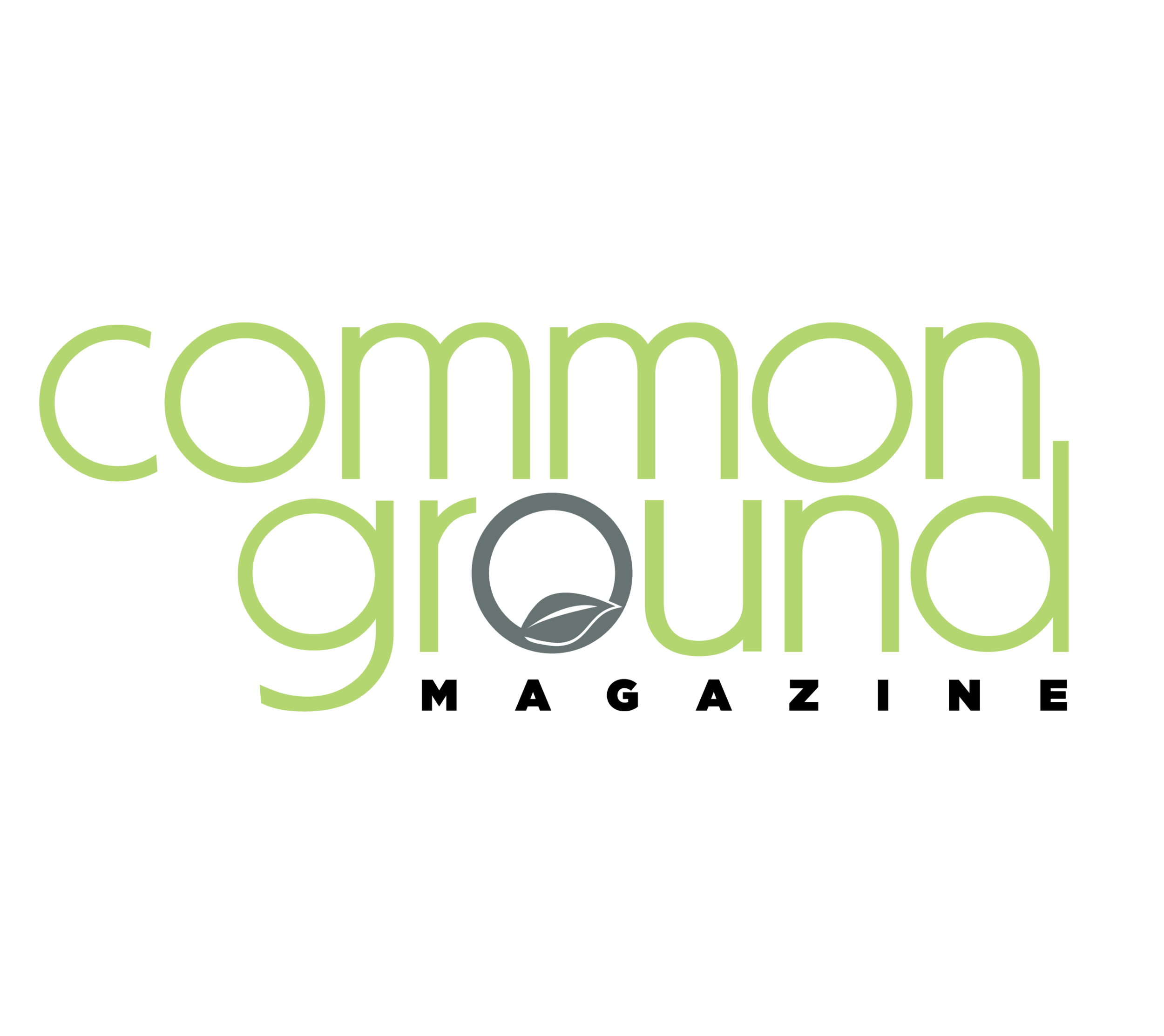 - COMMON GROUNDCommon Ground magazine since 1974 has helped pioneer the Lifestyles of Health and Sustainability (LOHAS) and prides itself on reaching a sophisticated and strategic audience of Bay Area thought leaders.