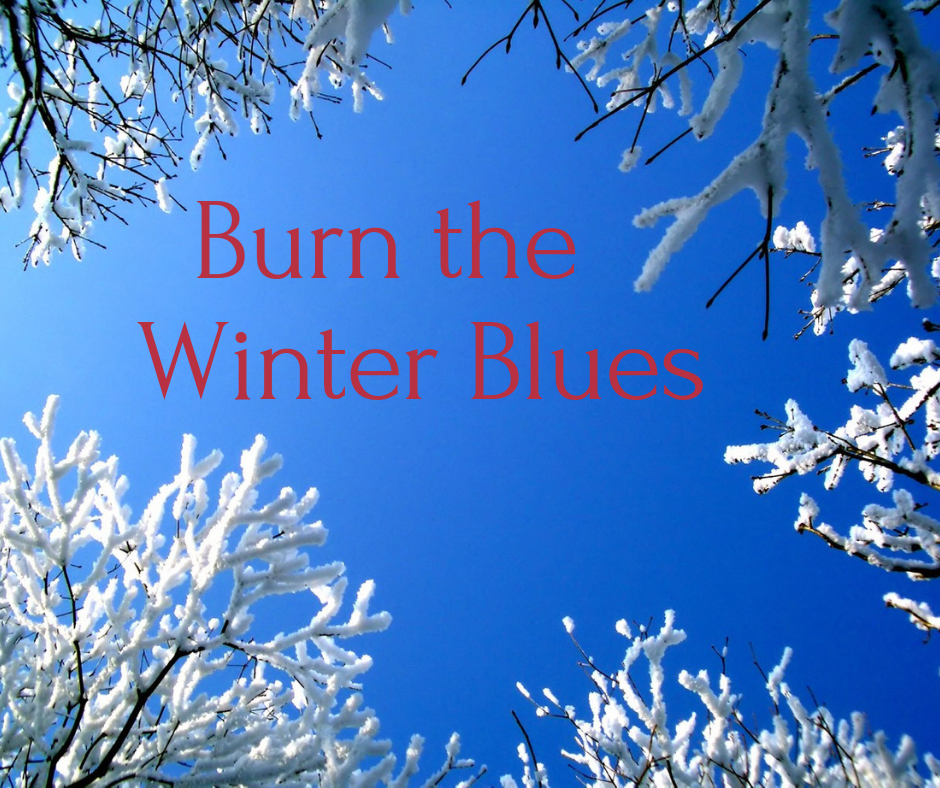 Fire Up Digestion - to Burn the Winter Blues