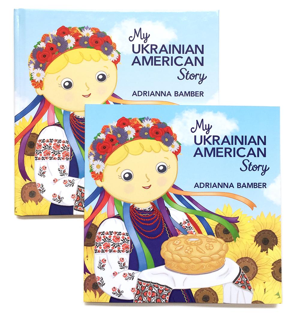 My Ukrainian American Story Books By Adrianna Bamber