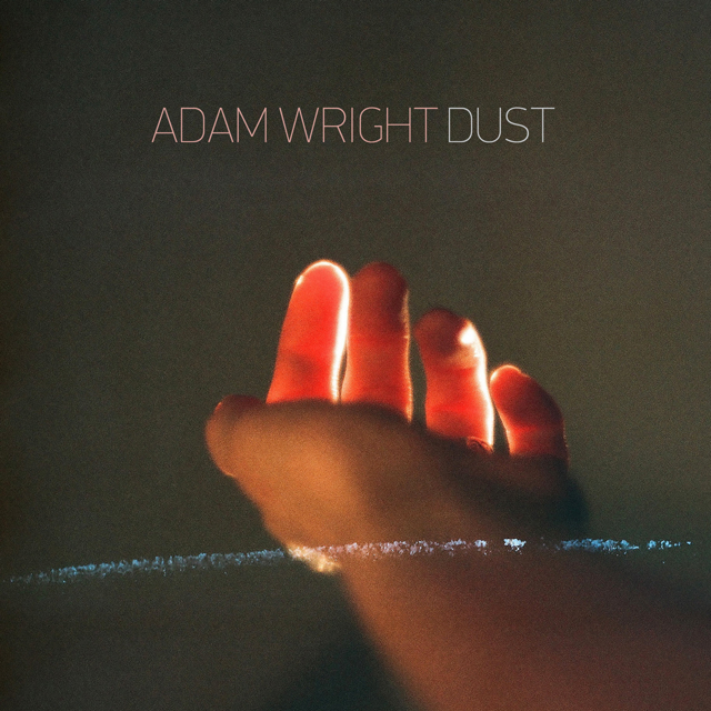 Adam Wright - Dust -