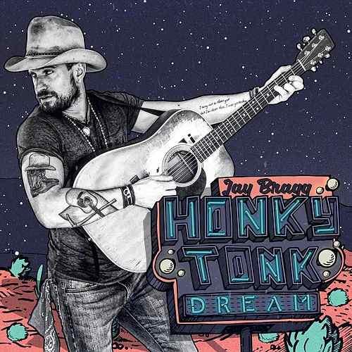 Jay Bragg -Honky Tonk Dream -
