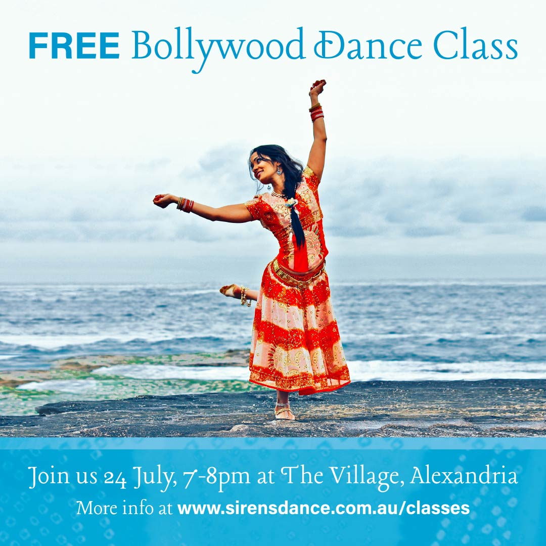 Special Offer:FREE Bollywood dance class! - Tuesday 7-8pm, 24 July 2018Interested in learning Bollywood dancing but unsure about what to expect? Now you can try the first class of our upcoming 6 week Adults' Bollywood dance course for free. Then – if you love it as much as we think you will – only pay for 5 weeks to join us for the rest.To enroll, simply email your name to enquiries@sirensdance.com.au.