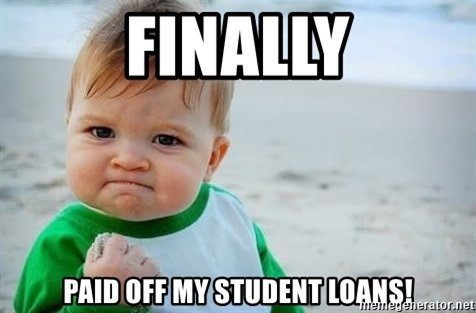 meme-finally-paid-off-my-student-loans.jpg