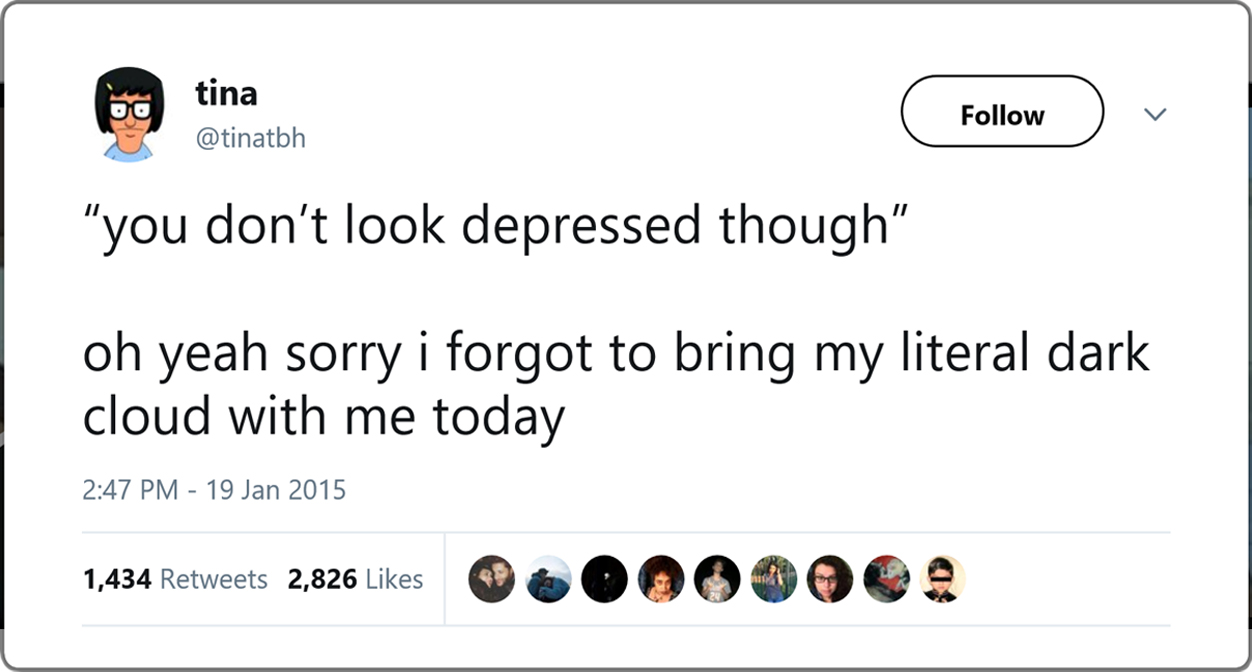 You Don't Look Depressed.jpg