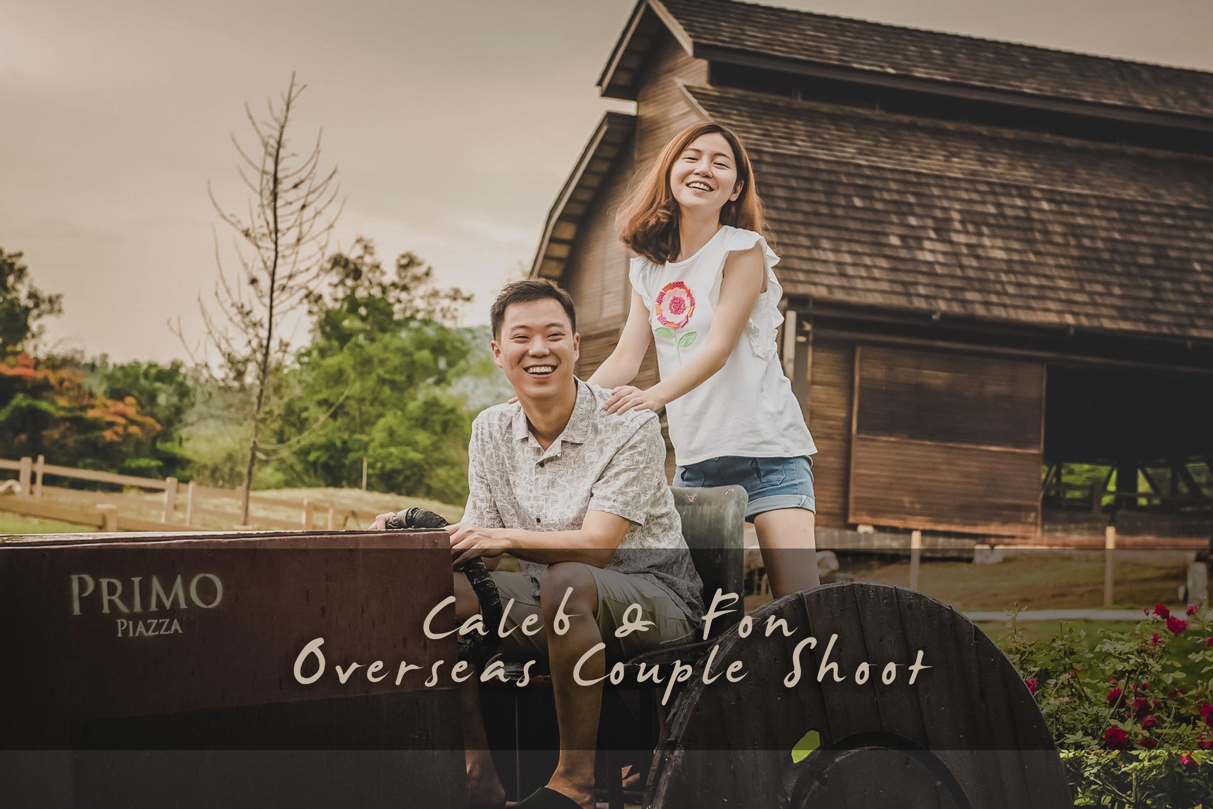 Caleb & Fon Overseas Couple Shoot
