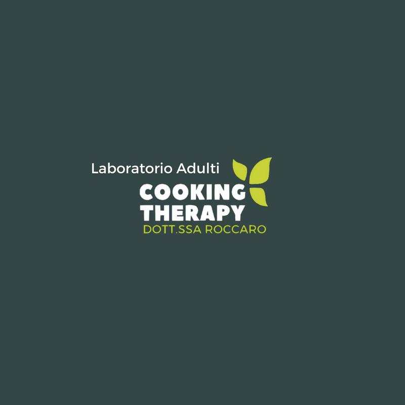 Laboratorio Adulti-Cooking Therapy dott.ssa Roccaro