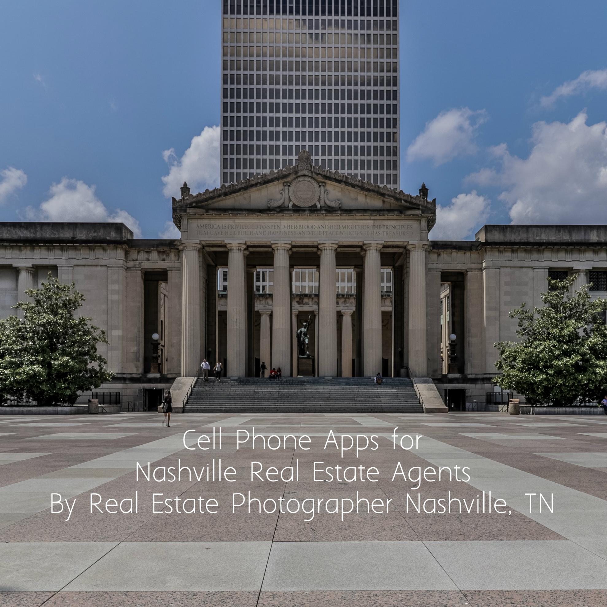 Cell Phone Apps for Nashville Real Estate Agents By Real Estate Photographer Nashville, TN