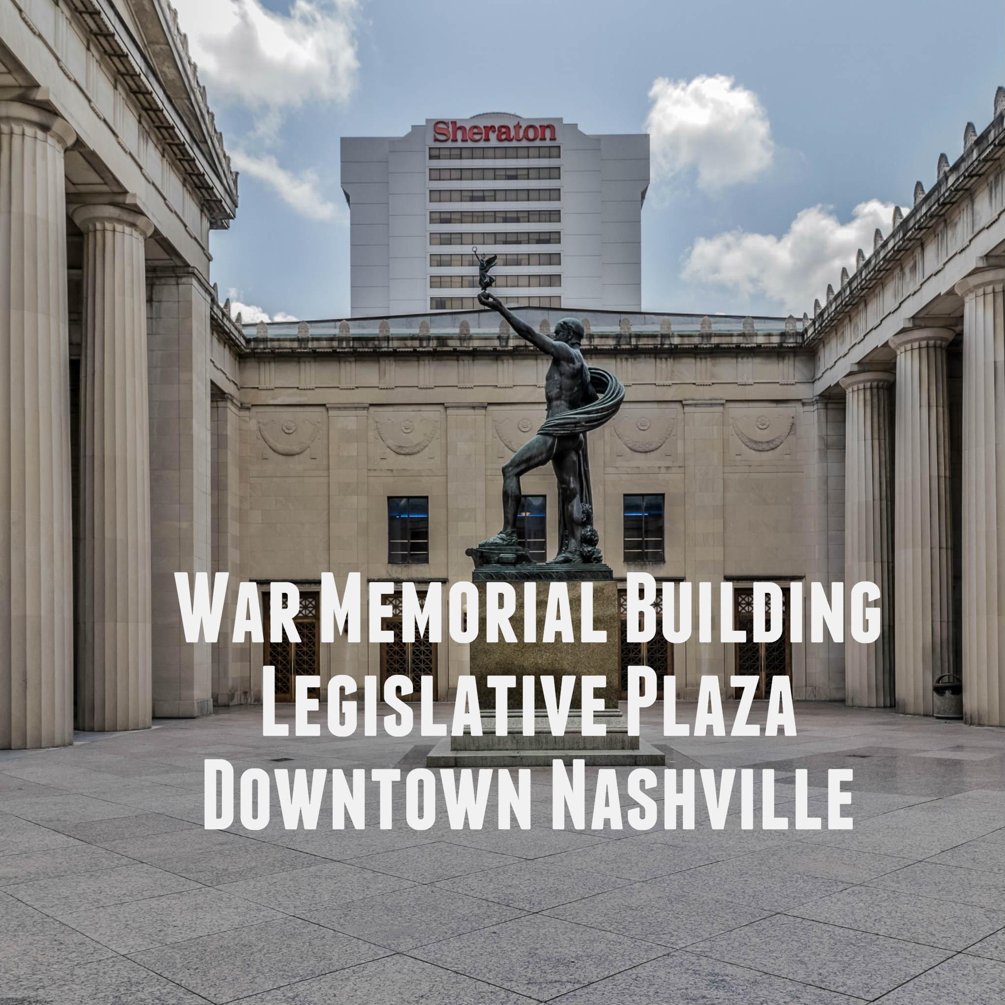 War Memorial Building Legislative Plaza Downtown Nashville