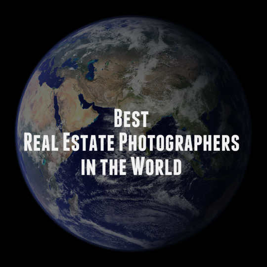 Best Real Estate Photographers in the World