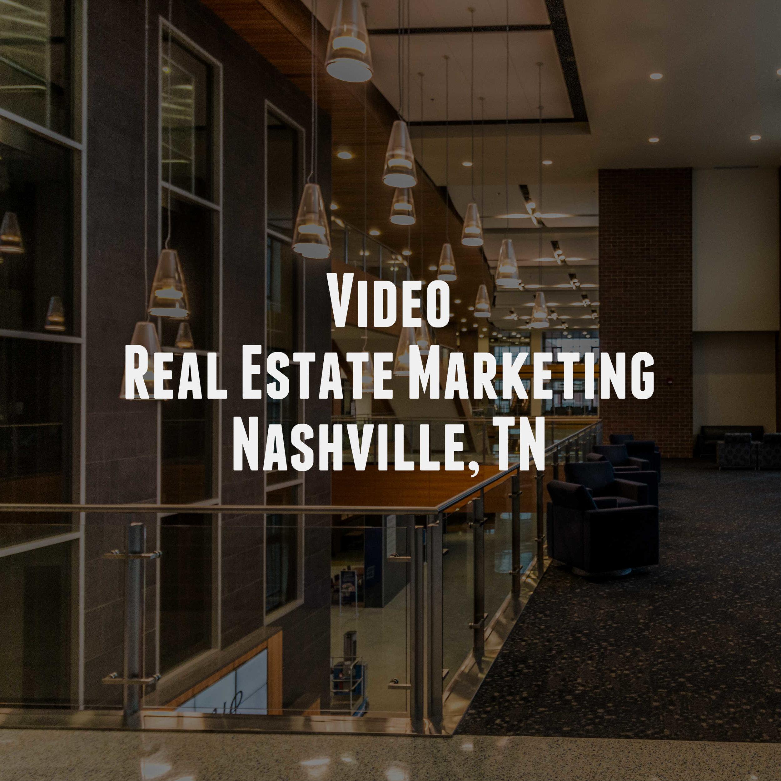 Video Real Estate Marketing in Nashville, TN Market
