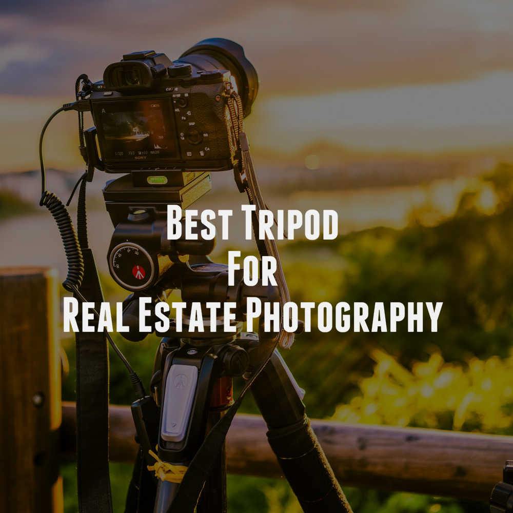 Tripod For Real Estate Photography