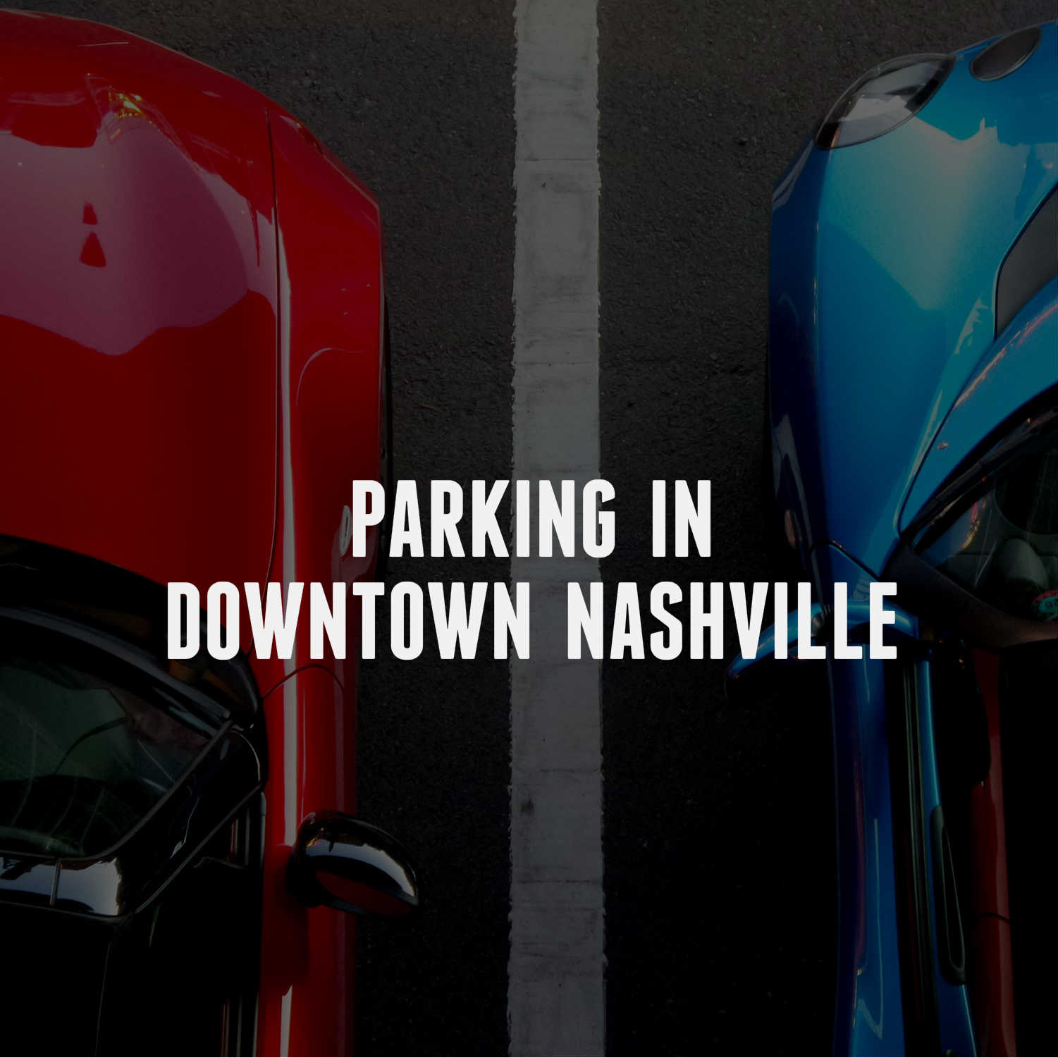 PARKING PLACE IN DOWNTOWN NASHVILLE