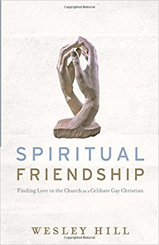 Spiritual Friendship | Wesley Hill