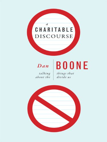 Charitable Discourse | Dan Boone