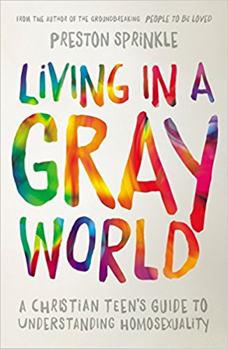 Living in a Gray World | Preston Sprinkle