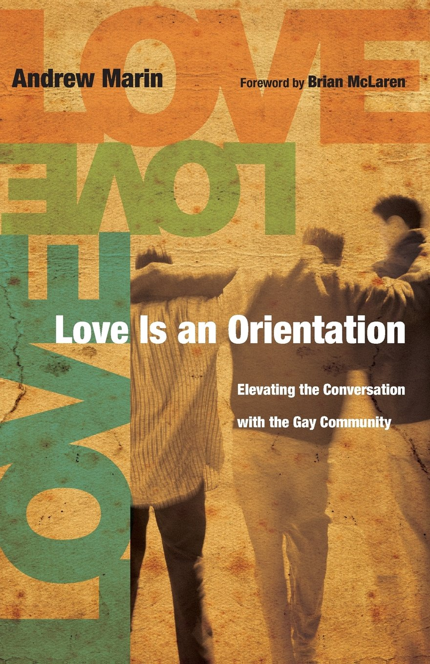 Love is an Orientation | Andrew Marin