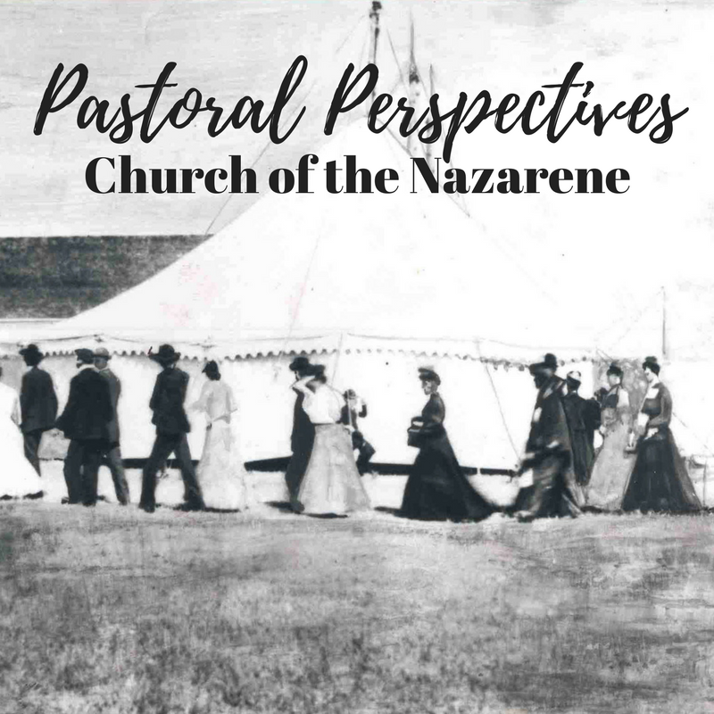 Pastoral Perspectives | Church of the Nazarene