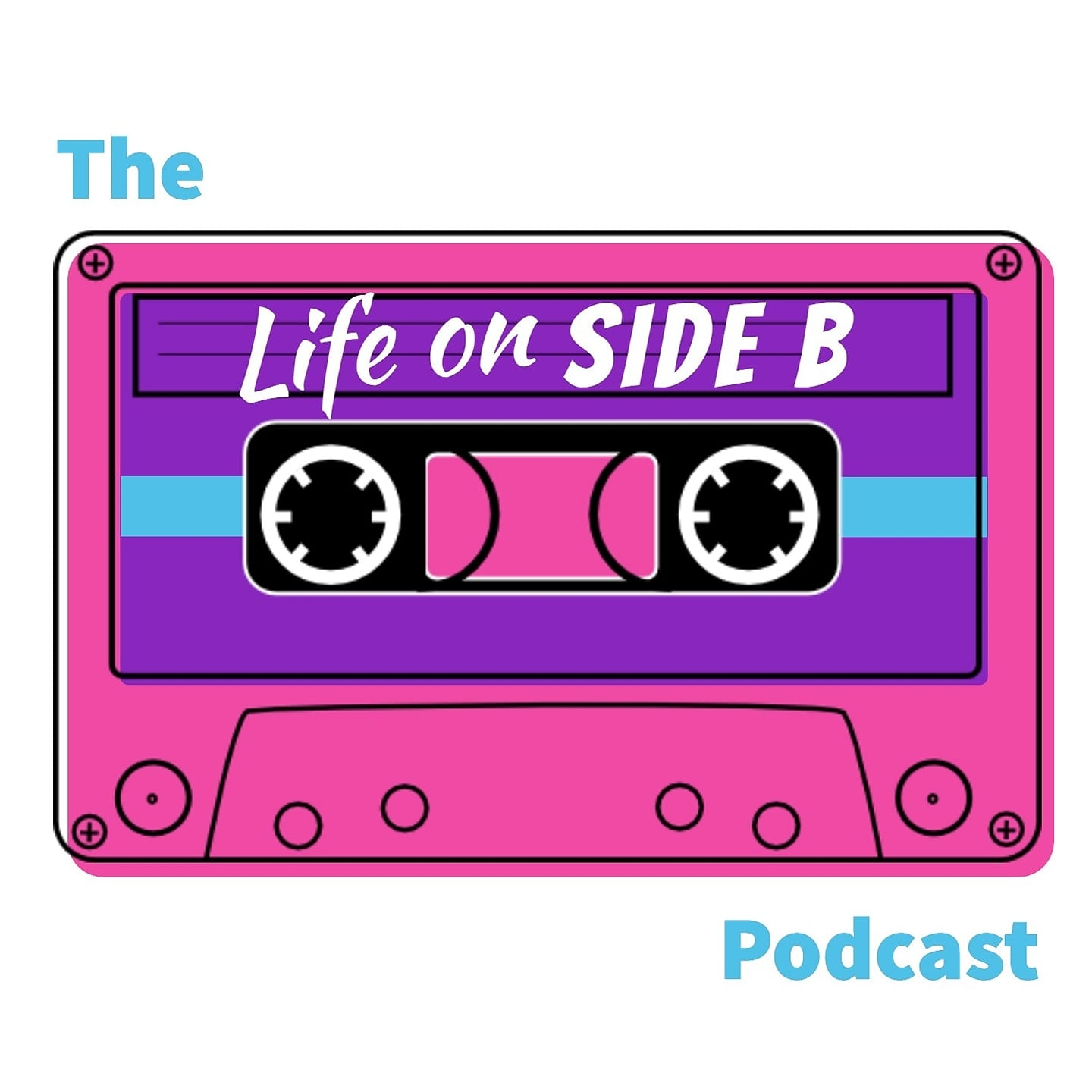 Life on Side B Podcast