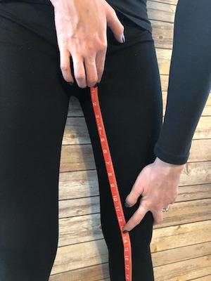 Inseam - Measure from the uppermost inner part of your thigh to your calf (or where you want your leggings hem).