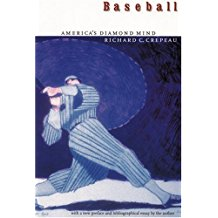 Baseball: America's Diamond Mind  by Richard C. Crepeau
