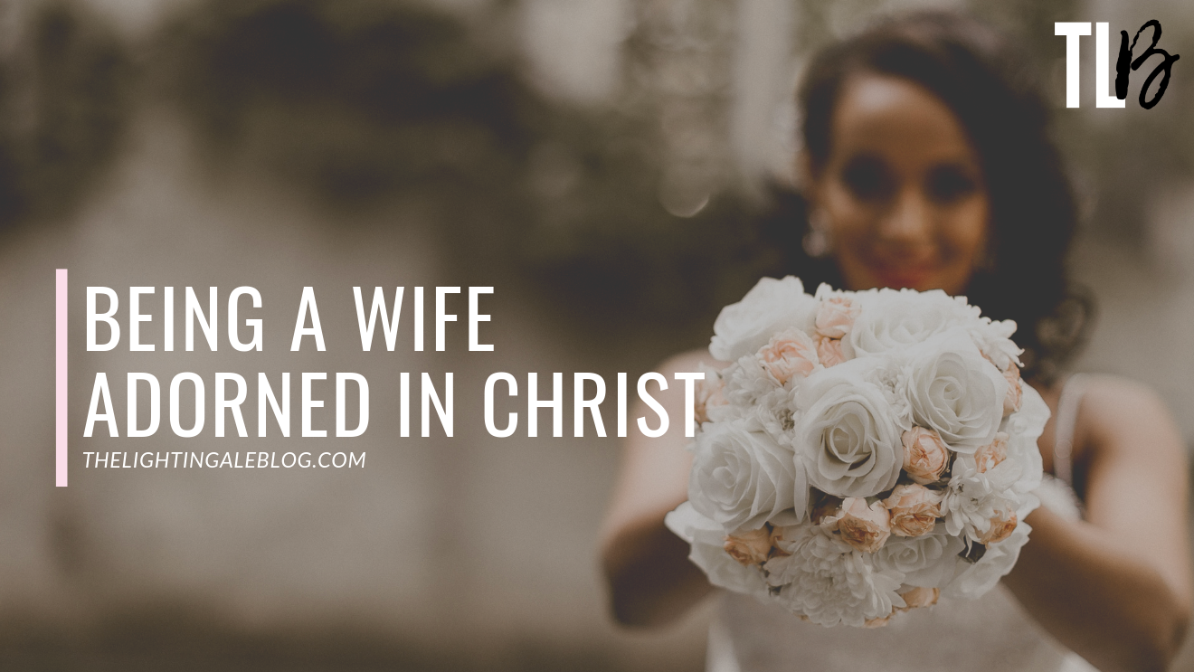 being a wife adorned in Christ graphic.png