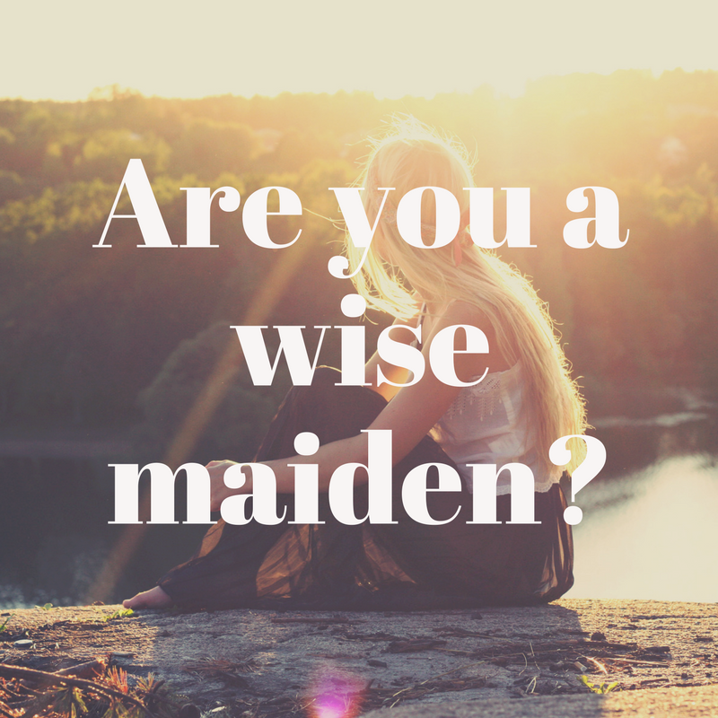 ARE YOU A WISE MAIDEN_ (1).png