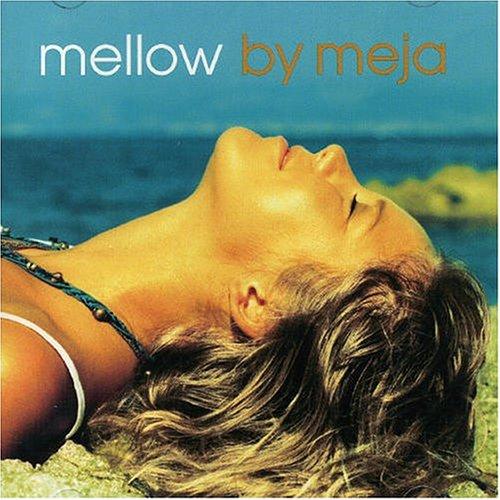 Meja - Mellow