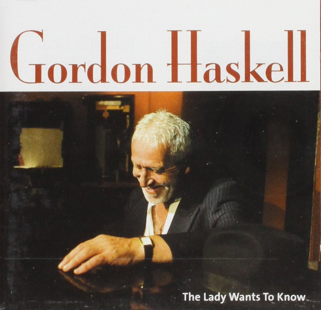 Gordon Haskell - The Lady Wants To Know