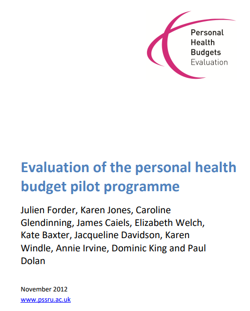 Evaluation of the Personal Health Budget Pilot Programme - In England's self-direction pilots, evaluators found that people who had more choice and control over a personal budget also had better outcomes and lower inpatient and outpatient service costs. In particular, quality-of-life outcomes were better in program models that gave participants greater flexibility in what they could purchase and promoted their informed, active engagement.Read the report