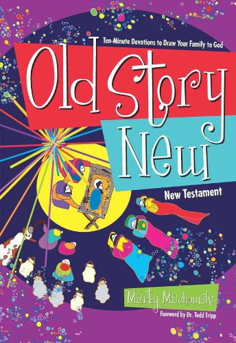 Old Story New - – by Marty MackowskiThis easy-to-use collection of 10 minute devotionals can help parents share the living gospel story with their kids.