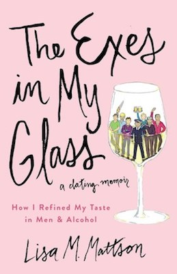 """From the exes that drove us to drink to the relationships that had you toasting to happiness, Jordan Winery marketing maven (and our friend), Lisa Mattson, details her explorations in the dating world with the most funny and relatable tales. Sit back and relax with a glass of Lokē rosé and this fun read.""     The Exes in My Glass   from Lisa Mattson"