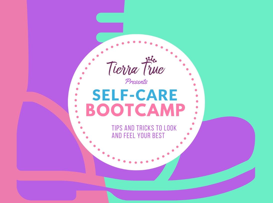 Tierra True, Self Care Boot camp