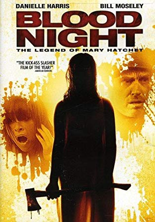 39. Blood Night: The Legend of Mary Hatchet - This straight-to-DVD mid aughts slasher has some serious genre names attached to it. Scream queen Danielle Harris and horror staple Bill Moseley elevate what would otherwise be a mostly paint by numbers affair that is seriously bogged down by unnecessary sexual overtones and a lack of on-screen kills.