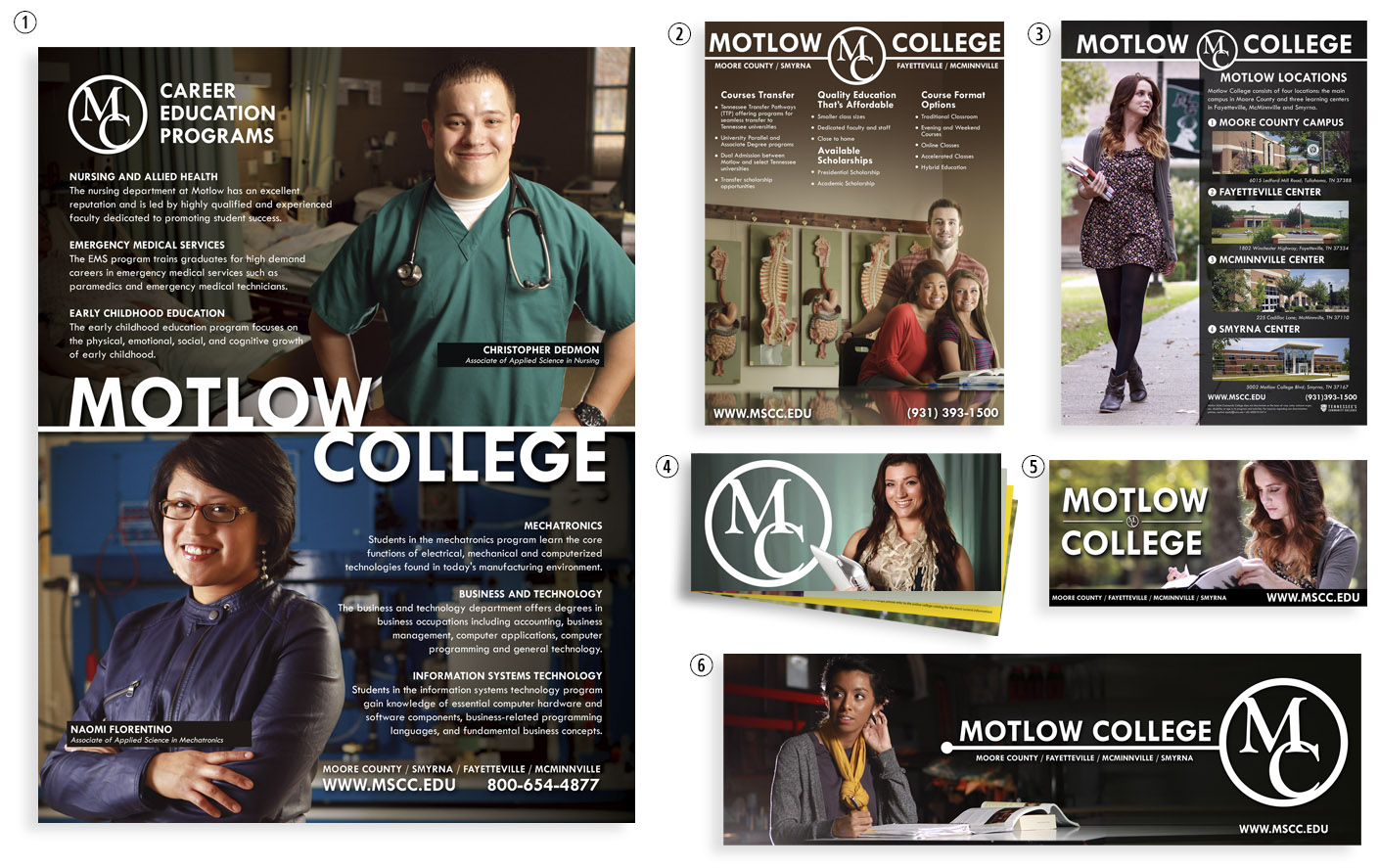 "(1) Career Education Program // Full Page Magazine Ad (2) High School Poster // 18"" x 24"" Poster (3) Locations Poster // 18"" x 24"" Poster (4) 2014 View Book // 24pg Saddle Stitched (5) Junior Bilboard // 6' x 12' (6) Motlow Bulletin Design // 14' x 48'"