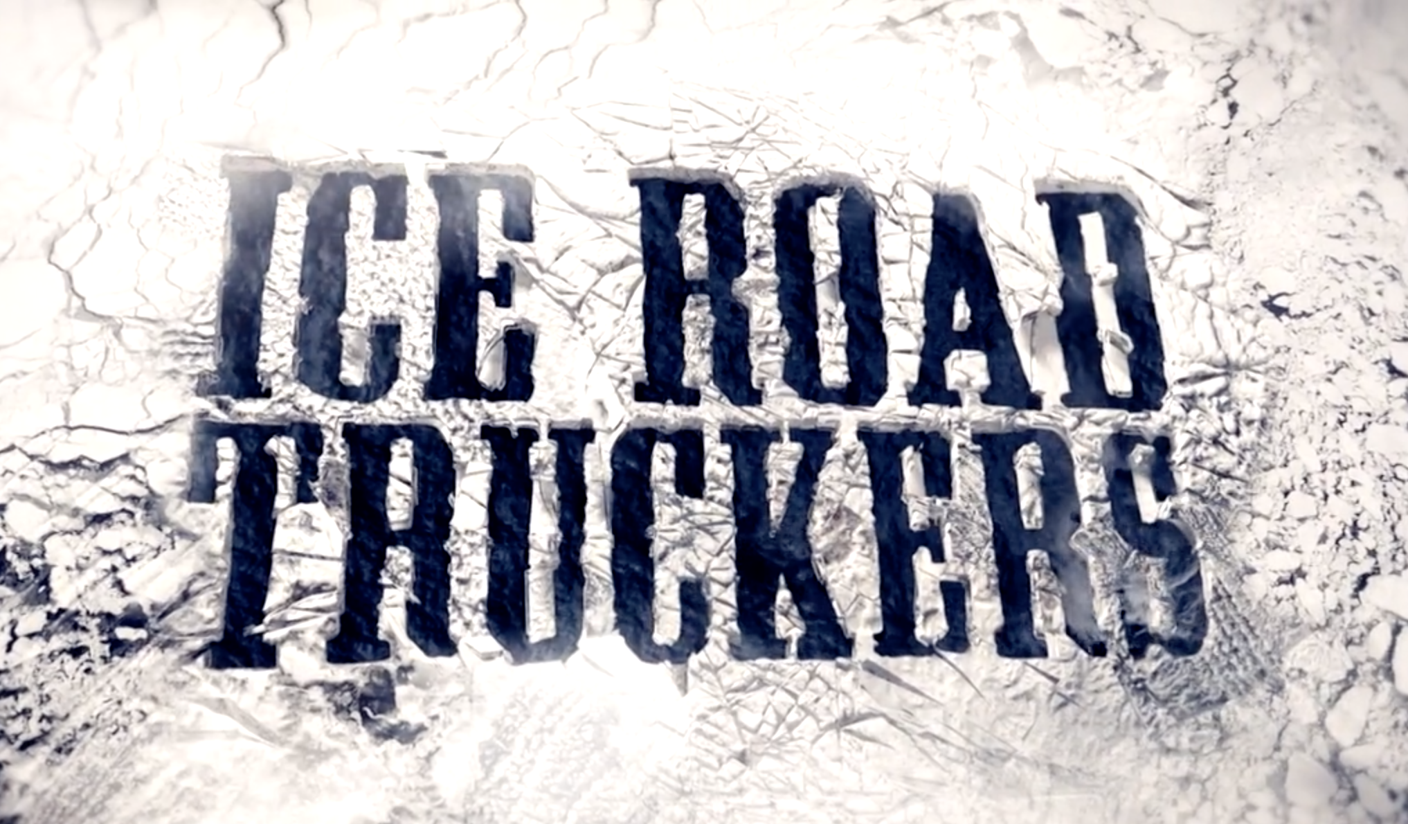 ICE ROAD TRUCKERS - A+E Networks