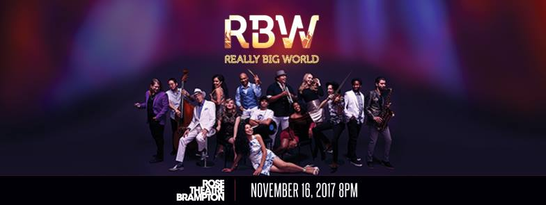 Really Big World - Rose Theatre Brampton