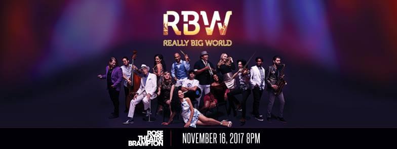 Really Big World - Rose Theatre Brampton