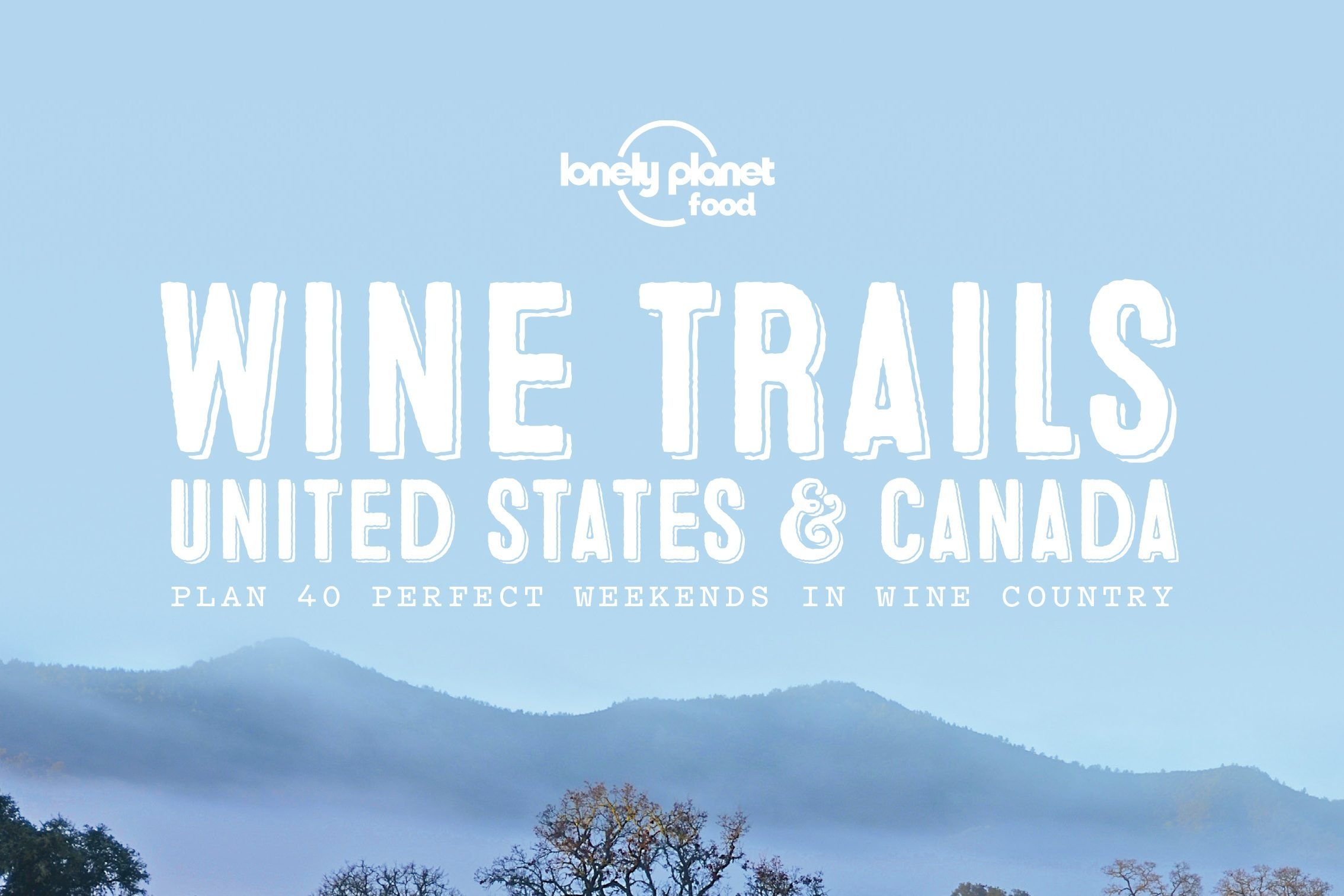 Canadian chapters for Lonely Planet's Wine Trails book