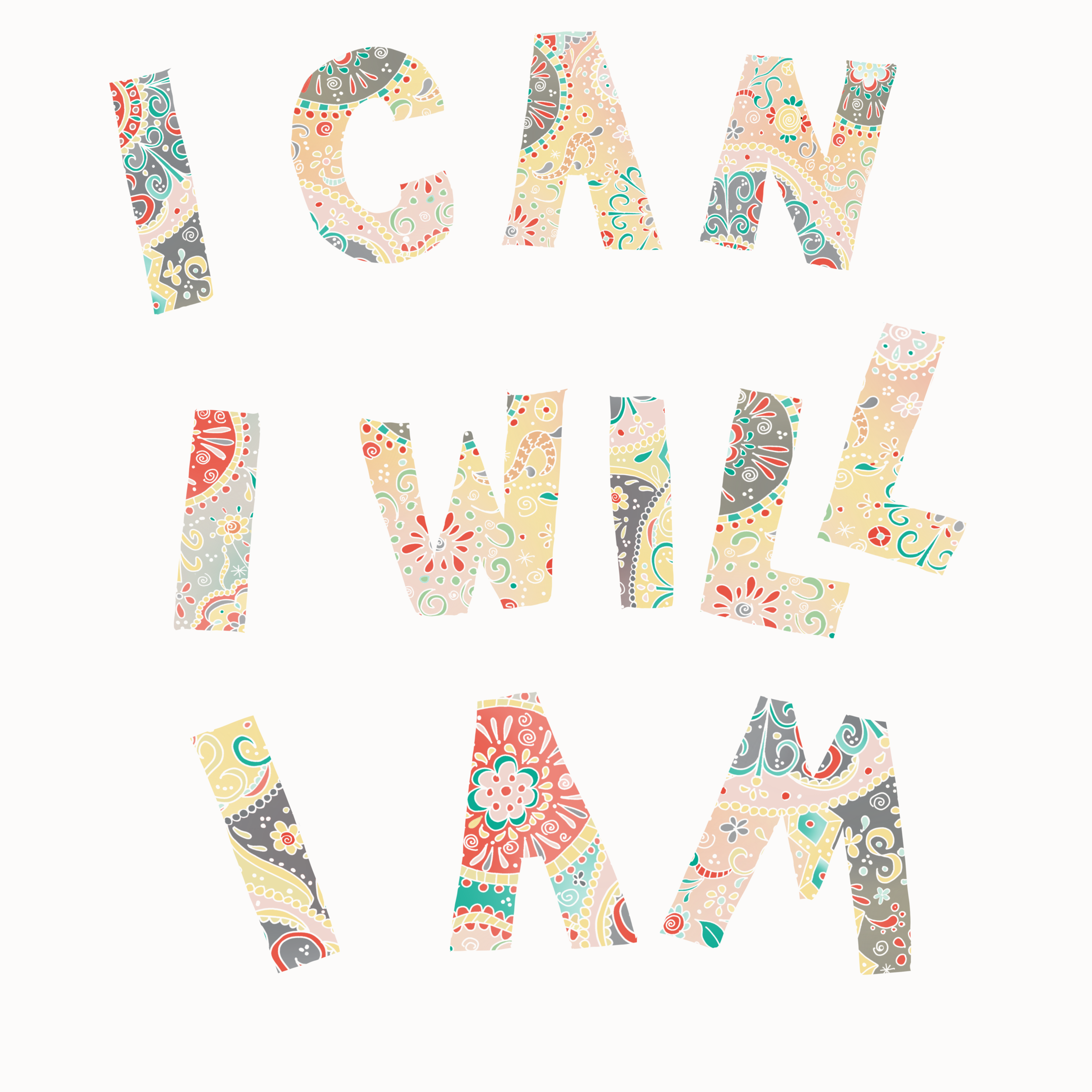 I Can...