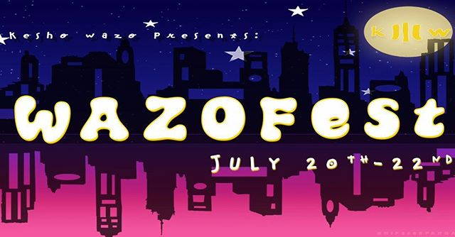 Kesho Wazo Presents : WAZO FEST 2018 JULY 20th - JULY 22nd ART BY @hipsterpandas