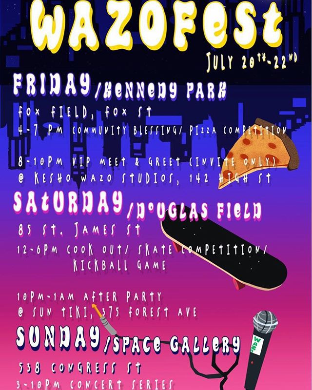 ⚠️EVERYONE FOLLOW @WAZOFEST FOR UPDATES ALL THE COVERAGE OF WAZO FEST 2018⚠️ Wazo Fest 2018 Official Poster  Friday July 20 (Day 1) : 4PM - 7PMCommunity Blessing/BBQ, Artist Meet & Greet 8PM - 10PM Saturday July 21 (Day 2): 12PM - 6PM SKATE JAM/Kick Ball Game  10PM - 1AM AFTER PARTY  Sunday July 22 (Day 3): 3PM - 10 PM Concert Series • • • • • #WazoFest2018  #KeshoWazo #TomorrowIdeas #Portland #Festival #ART #FOOD #DANCE #skateboard #Brujas #sabaahfolayan #RiseAndShine Retreat #kpstudycentersquad #SpaceGallery #Portland #Skatepark #KickBall #FashionShow #AfterParty #ArtistMeetAndGreet #Party