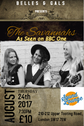 The Savannahs with Belles & Gals at The Soundlounge