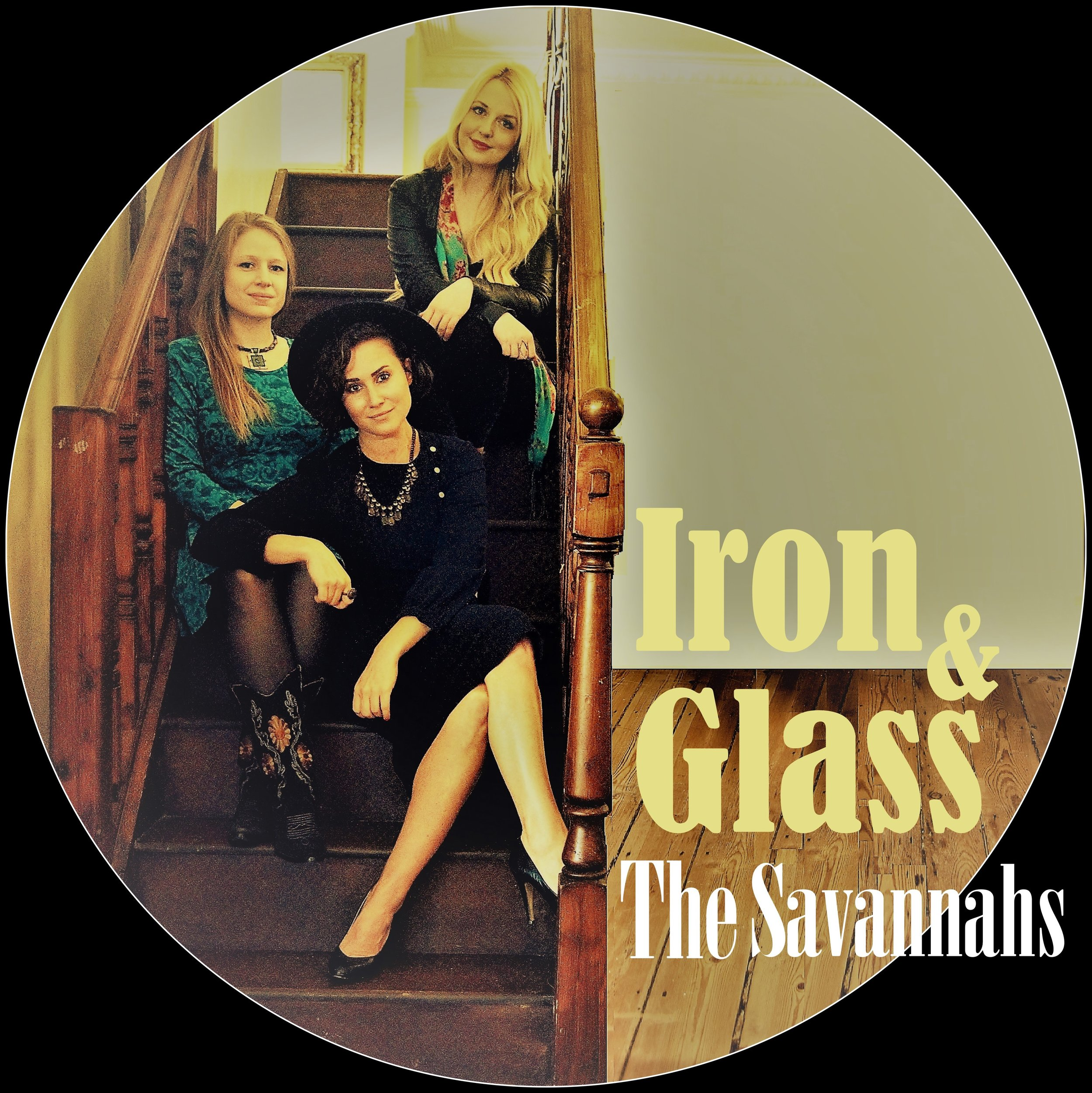 Iron & Glass New EP by The Savannahs