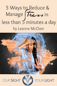 Top 5 Ways to Reduce & Manage Stress in less than 5 Minutes a day